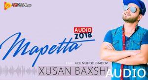 Xusan Baxshi & Holmurod Saidov - Mapetta