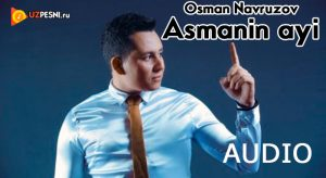 Osman Navruzov - Asmanin ayi