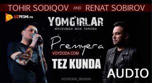 Renat Sobirov va Tohir Sodiqov - Yomg'irlar