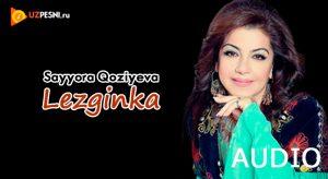 Sayyora Qoziyeva - Lezginka