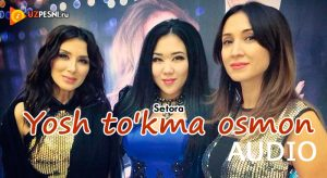 Setora - Yosh to'kma osmon