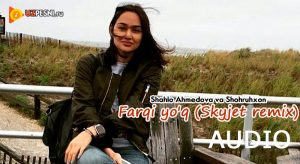 Shahlo Ahmedova & Shohruhxon - Farqi yo'q (Skyjet remix)