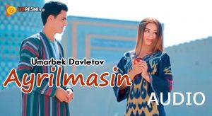 Umarbek Davletov - Ayrilmasin (2018)
