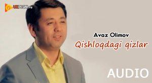 Avaz Olimov - Qishloqdagi qizlar