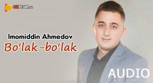 Imomiddin Ahmedov - Bo'lak-bo'lak [2018]