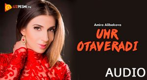 Amira Alibekova - Umr otaveradi [2018]