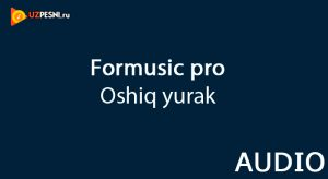 ForMusic pro - Oshiq yurak (2018)