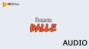 Saman - Balle