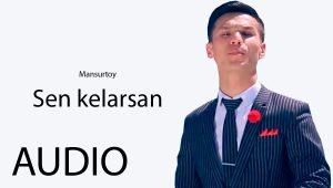 Mansurtoy - Sen kelarsan (2019)