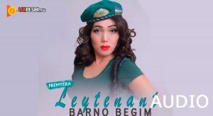 Barno Begim - Leytenant