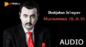 Shohjahon Jo'rayev - Muhammad (S.A.V)