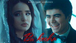 Dunyobek Ahmedov - Bu kecha