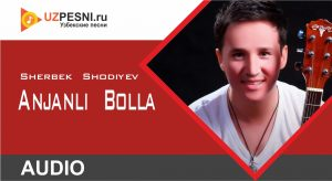 Sherbek Shodiyev - Anjanli Bolla (2019)