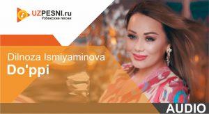 Dilnoza Ismiyaminova - Do'ppi (2019)