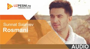 Sunnat Salayev - Rosmani (2019)