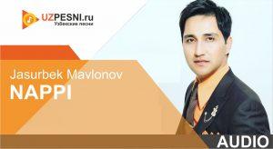 Jasurbek Mavlonov - Nappi