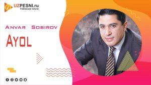 Anvar Sobirov - Ayol