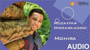 Muzaffar Mirzarahimov - Mohira