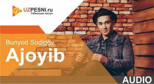 Bunyod Sodiqov - Ajoyib