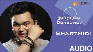 Nurmirzo Qurbonov - Shartmidi (2019)