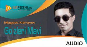 Magsat Karayev - Go'zleri Mavi