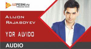 Alijon Rajaboyev - Yor alvido (2019)