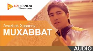Avazbek Xasanov - Muxabbat (2019)