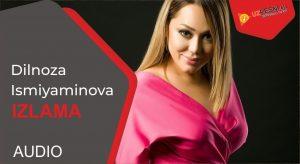 Dilnoza Ismiyaminova - Izlama (2019)