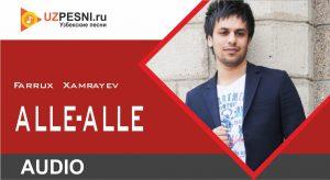 Farrux Xamrayev - Alle-alle