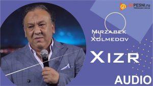 Mirzabek Xolmedov - Xizr