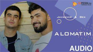 Javakhir & Bek - Alomatim (2019)