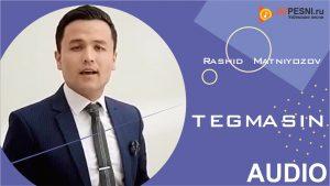 Rashid Matniyozov - Tegmasin (2019)