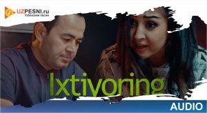 Ravshan Matniyozov - Ixtiyoring