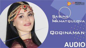 Sabina Mamatqulova - Qoqinaman
