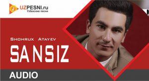 Shohrux Atayev - Sansiz