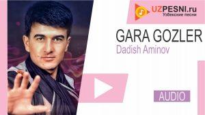 Dadish Aminov - Gara Gozler
