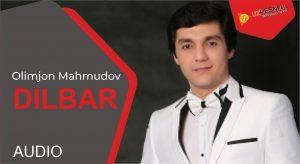 Olimjon Mahmudov - Dilbar
