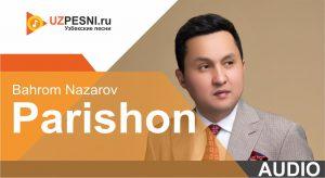 Bahrom Nazarov - Parishon