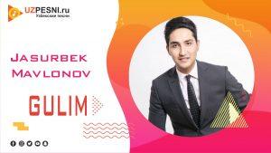 Jasurbek Mavlonov - Gulim