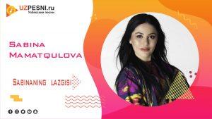 Sabina Mamatqulova - Sabinaning lazgisi