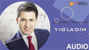 Qilichbek Madaliyev - Yig'ladim