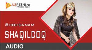 Shohsanam - Shaqildoq (new version)