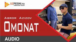 Abror Azizov - Omonat (2020)