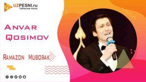 Anvar Qosimov - Ramazon Muborak