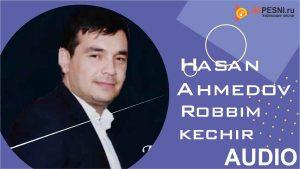 Hasan Ahmedov - Robbim kechir