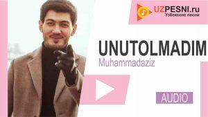 Muhammadaziz - Unutolmadim