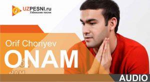 Orif Choriyev - Onam