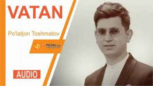 Po'latjon Toshmatov - Vatan