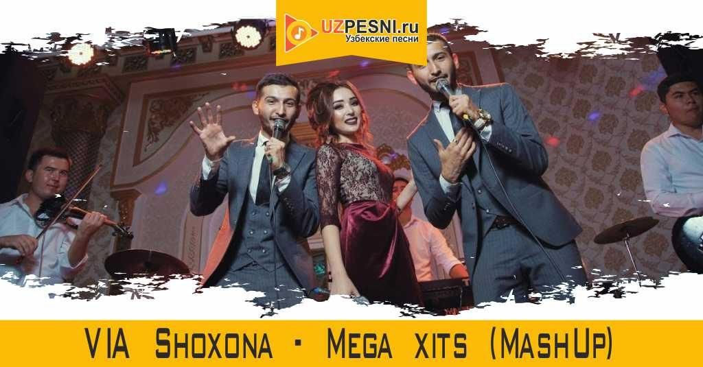 VIA Shoxona - Mega xits (MashUp)